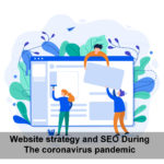 Website strategy and SEO During The coronavirus pandemic
